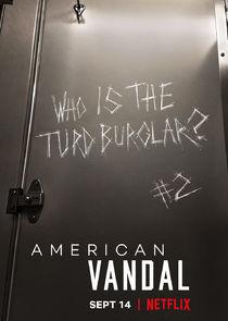 Watch Series - American Vandal