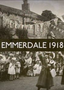 Emmerdale 1918