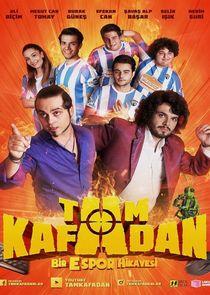 Tam Kafadan