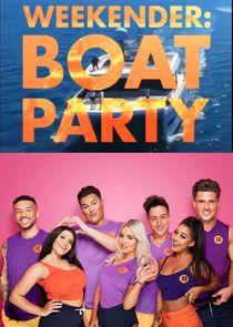 Weekender: Boat Party