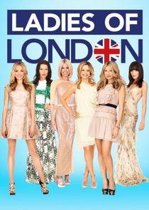 Watch Series - Ladies of London