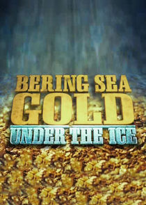 Watch Series - Bering Sea Gold: Under the Ice