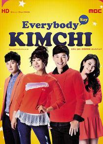 Everybody, Kimchi!