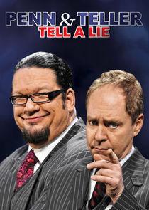 Penn & Teller Tell a Lie