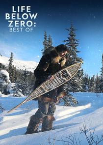 Life Below Zero: Best Of