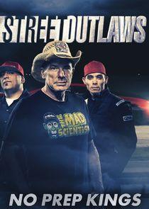 Watch Series - Street Outlaws: No Prep Kings