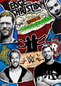 Edge and Christian's Show That Totally Reeks of Awesomeness