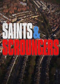 Saints and Scroungers