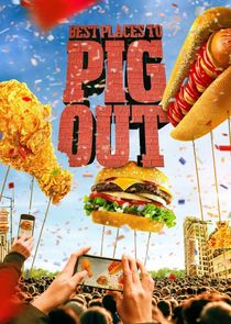 Watch Series - Best Places to Pig Out