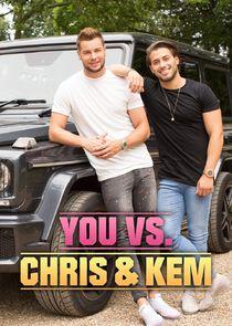 You vs. Chris & Kem