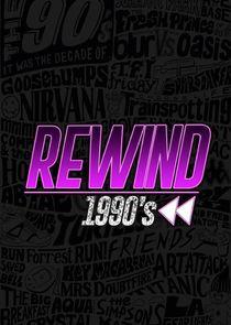 Rewind 1990s