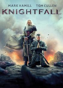 Watch Series - Knightfall