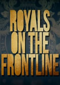 Royals on the Frontline