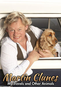 Watch Series - Martin Clunes: My Travels and Other Animals