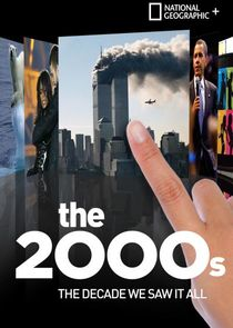 The 2000s: The Decade We Saw It All