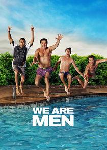 Watch Series - We Are Men