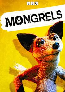Watch Series - Mongrels