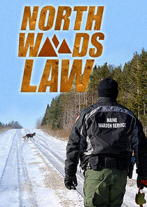 Watch Series - North Woods Law