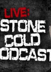 Watch Series - Stone Cold Podcast Live