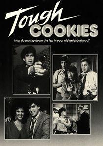 Tough Cookies