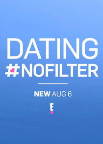 Dating #NoFilter