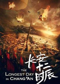 The Longest Day in Chang'An | TVmaze