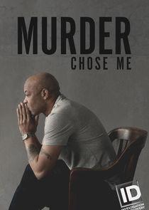 Watch Series - Murder Chose Me