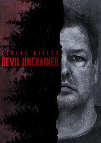 Serial Killer: Devil Unchained
