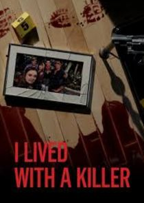 Watch Series - I Lived with a Killer
