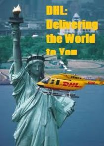 DHL: Delivering the World to You