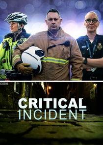 Watch Series - Critical Incident