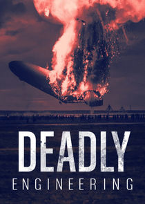 Watch Series - Deadly Engineering