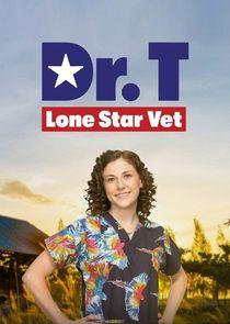 Watch Series - Dr. T, Lone Star Vet