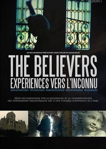 The Believers : Expériences vers l'inconnu