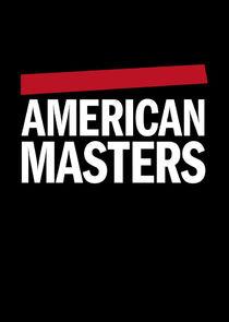 Watch Series - American Masters