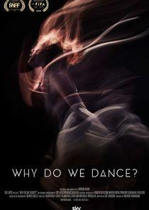 Why Do We Dance?