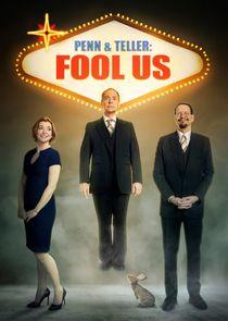 Watch Series - Penn & Teller: Fool Us