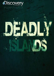 Deadly Islands