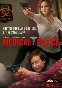 Medical Police Poster