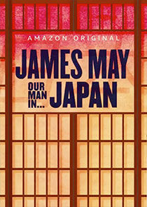 Watch Series - James May: Our Man in Japan