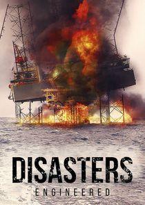 Watch Series - Disasters Engineered