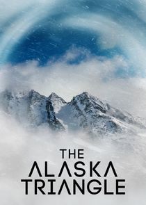 Watch Series - The Alaska Triangle