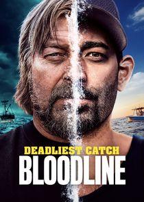 Watch Series - Deadliest Catch: Bloodline