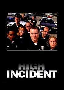 High Incident