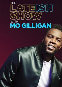 Watch Series - The Lateish Show with Mo Gilligan