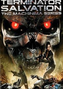 Watch Series - Terminator Salvation: The Machinima Series