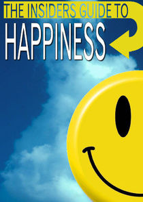 The Insiders Guide to Happiness