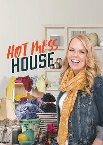 Watch Series - Hot Mess House