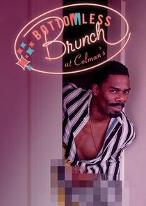 Watch Series - Bottomless Brunch at Colman's