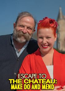 Watch Series - Escape to the Chateau: Make Do and Mend